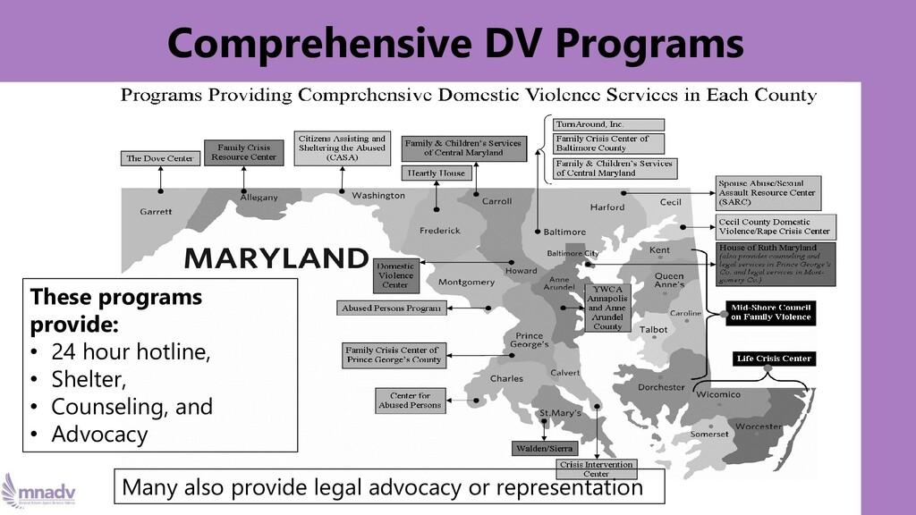 Comprehensive DV Programs These programs provid...