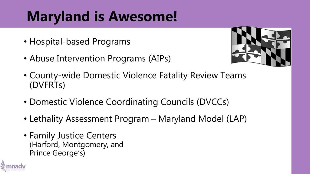 Maryland is Awesome! • Hospital-based Programs ...