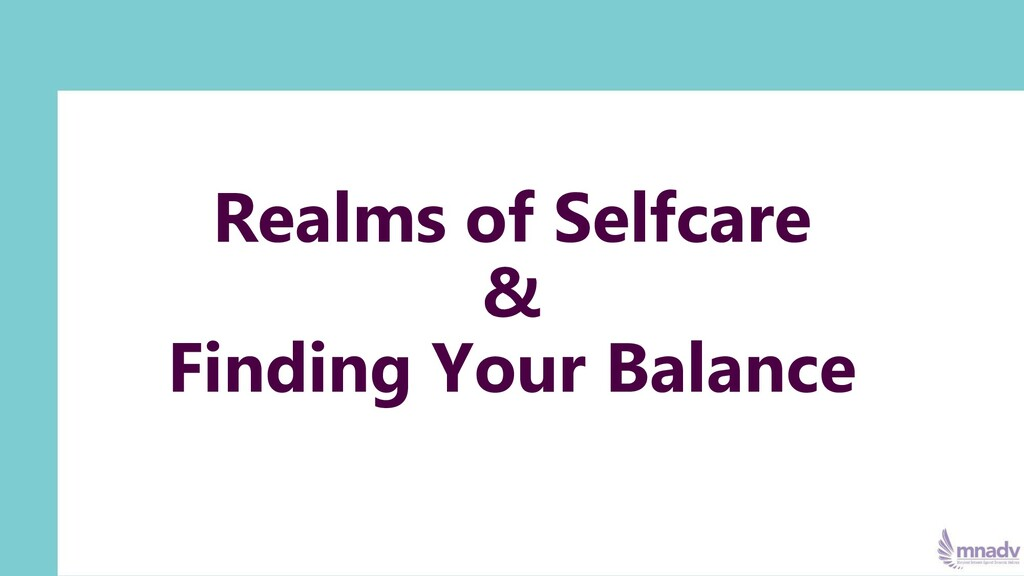 Realms of Selfcare & Finding Your Balance