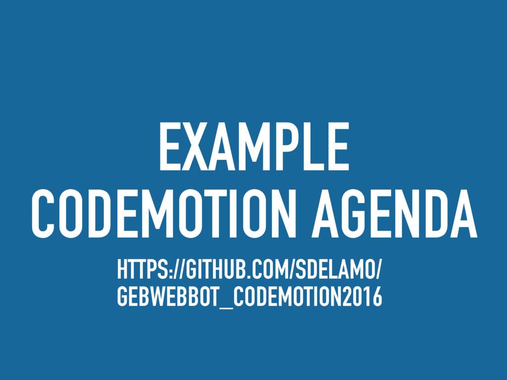 EXAMPLE CODEMOTION AGENDA HTTPS://GITHUB.COM/SD...
