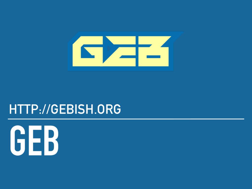 GEB HTTP://GEBISH.ORG