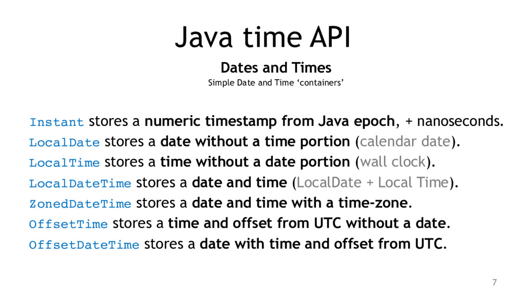 Java time API Dates and Times Simple Date and T...