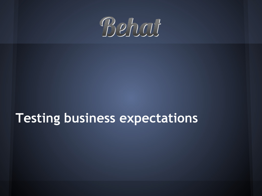 Testing business expectations