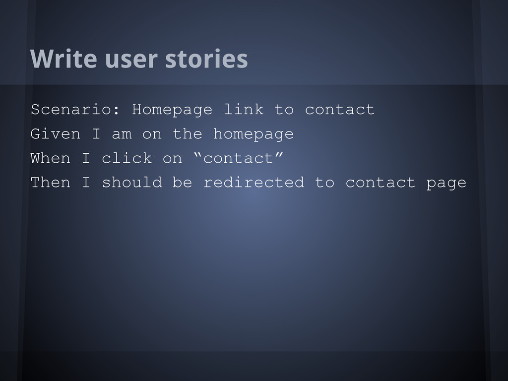 Write user stories Scenario: Homepage link to c...