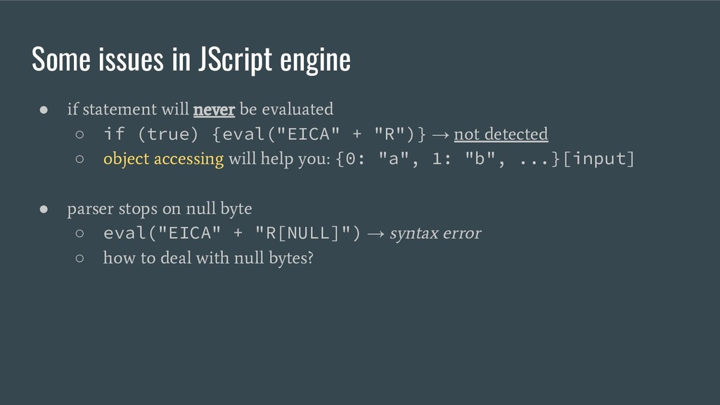 Some issues in JScript engine ● if statement wi...