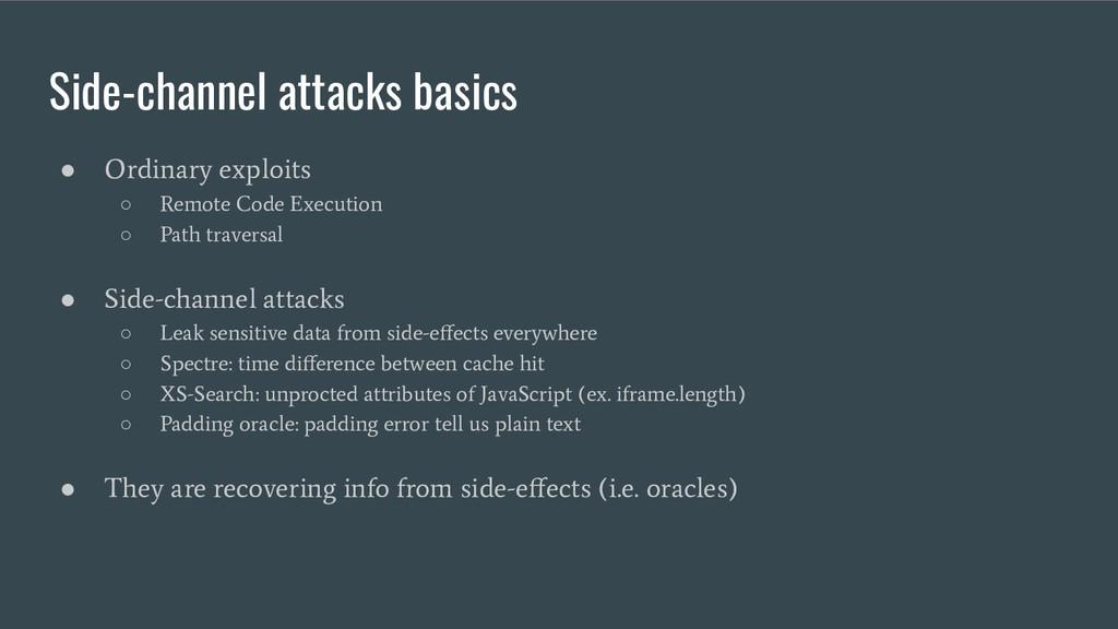 Side-channel attacks basics ● Ordinary exploits...