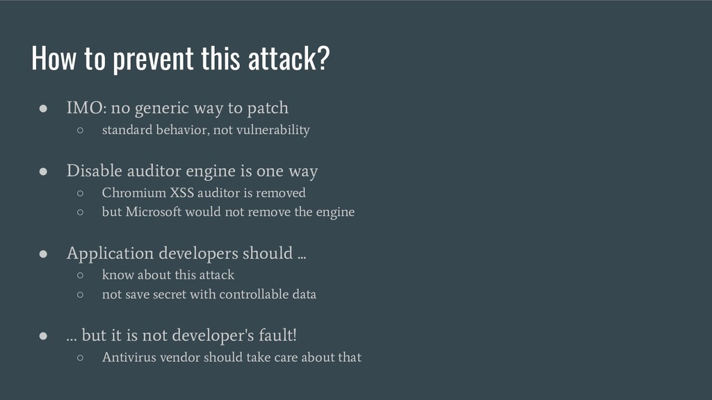 How to prevent this attack? ● IMO: no generic w...