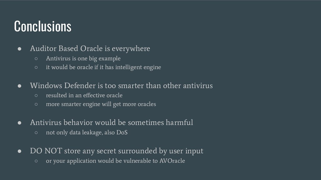 Conclusions ● Auditor Based Oracle is everywher...