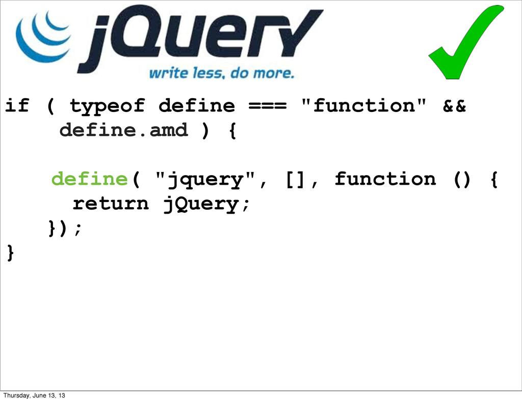 """if ( typeof define === """"function"""" && define.amd..."""