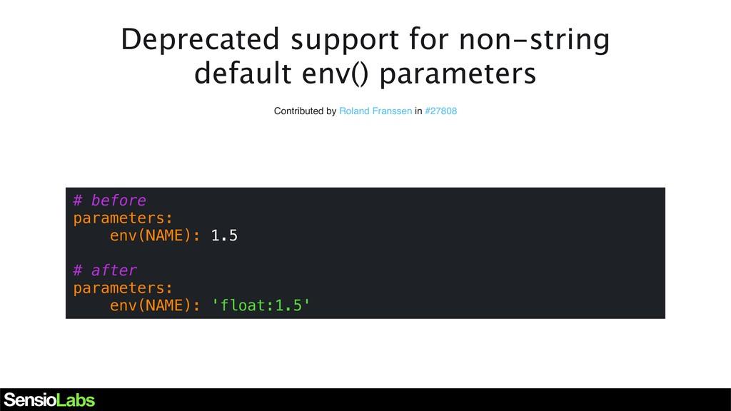 Deprecated support for non-string default env()...
