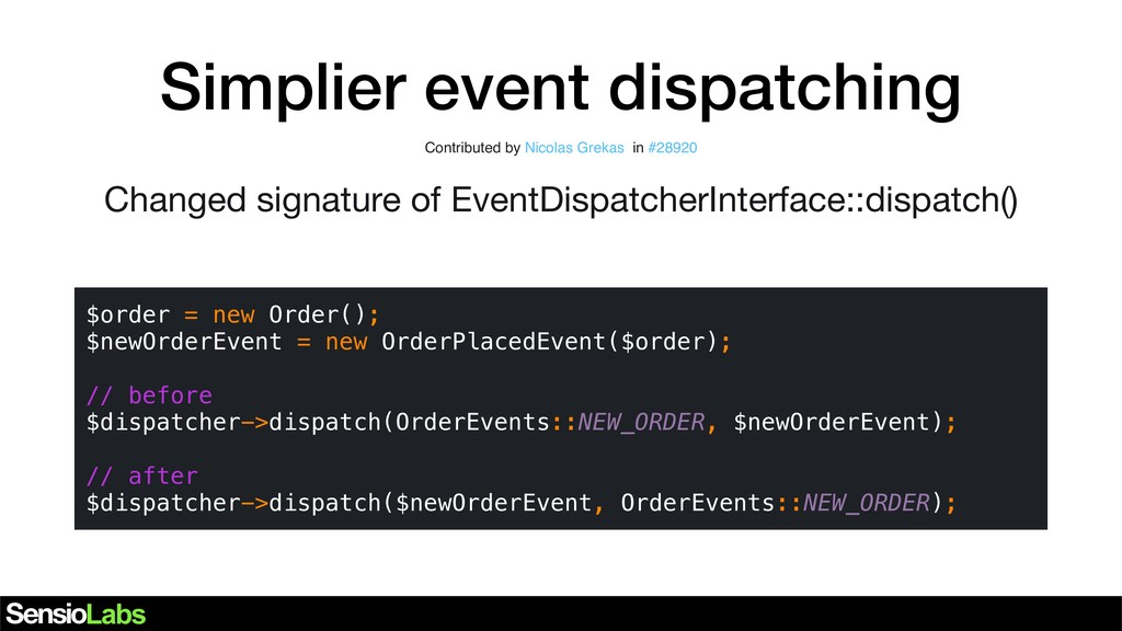 Simplier event dispatching $order = new Order()...