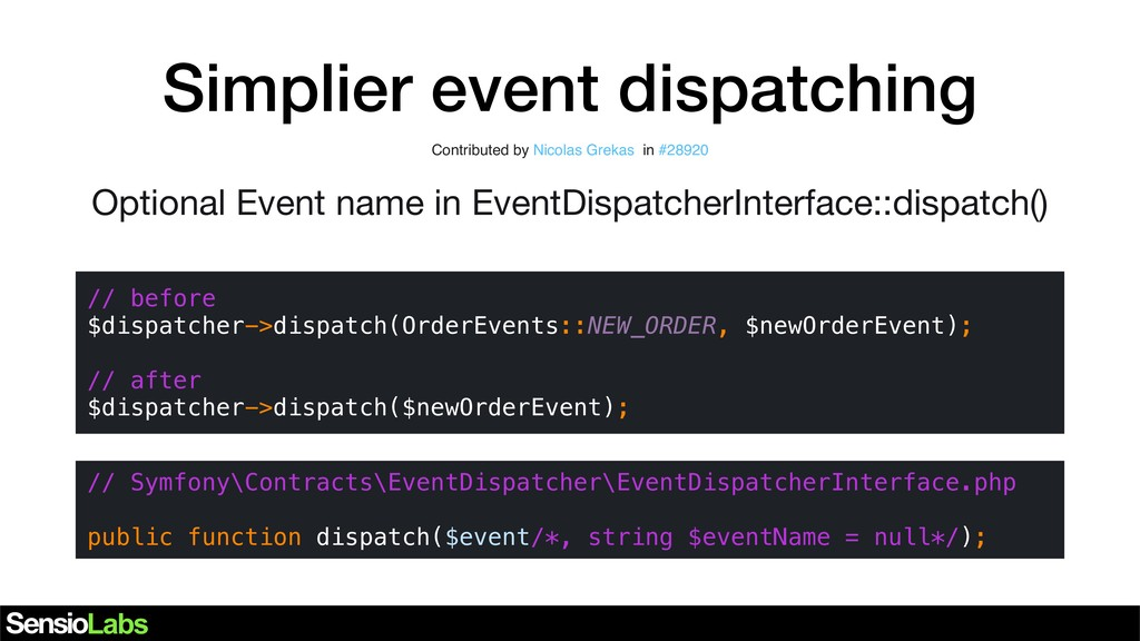 Simplier event dispatching Contributed by Nicol...