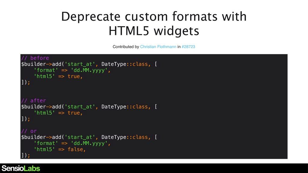 Deprecate custom formats with HTML5 widgets Con...
