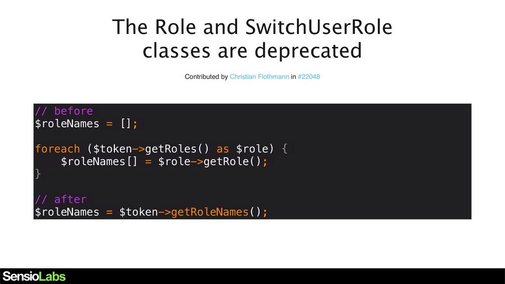 The Role and SwitchUserRole classes are depreca...