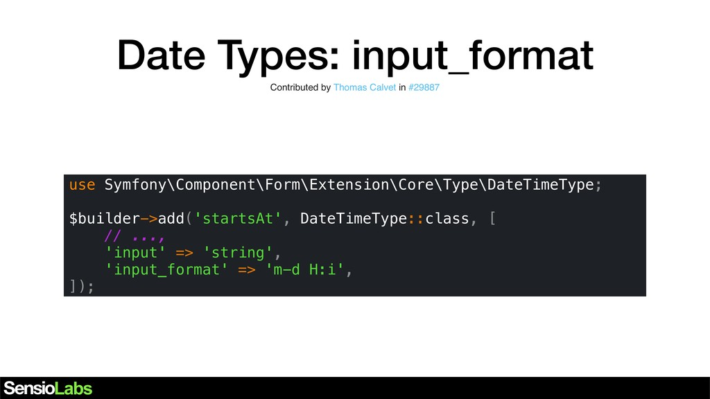 Date Types: input_format use Symfony\Component\...