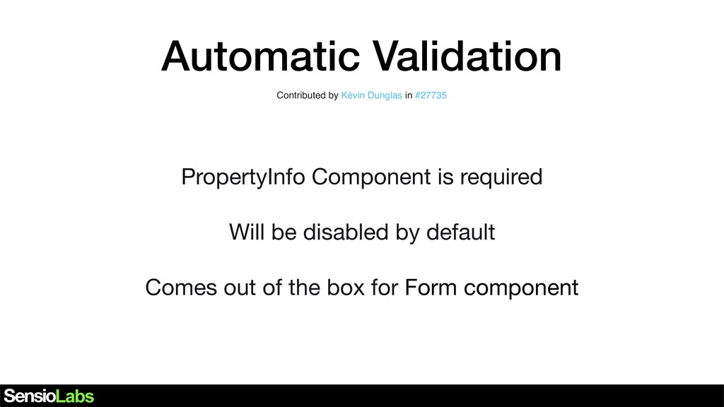 Automatic Validation Contributed by Kévin Dungl...