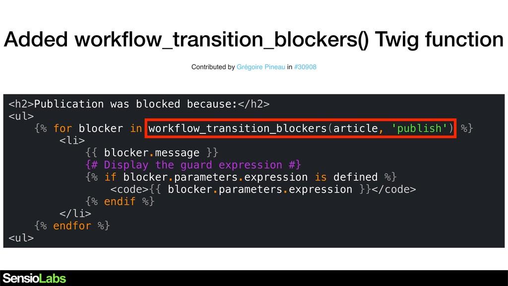 Added workflow_transition_blockers() Twig functi...