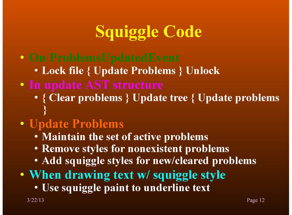 Squiggle Code • On ProblemsUpdatedEvent • Lock ...