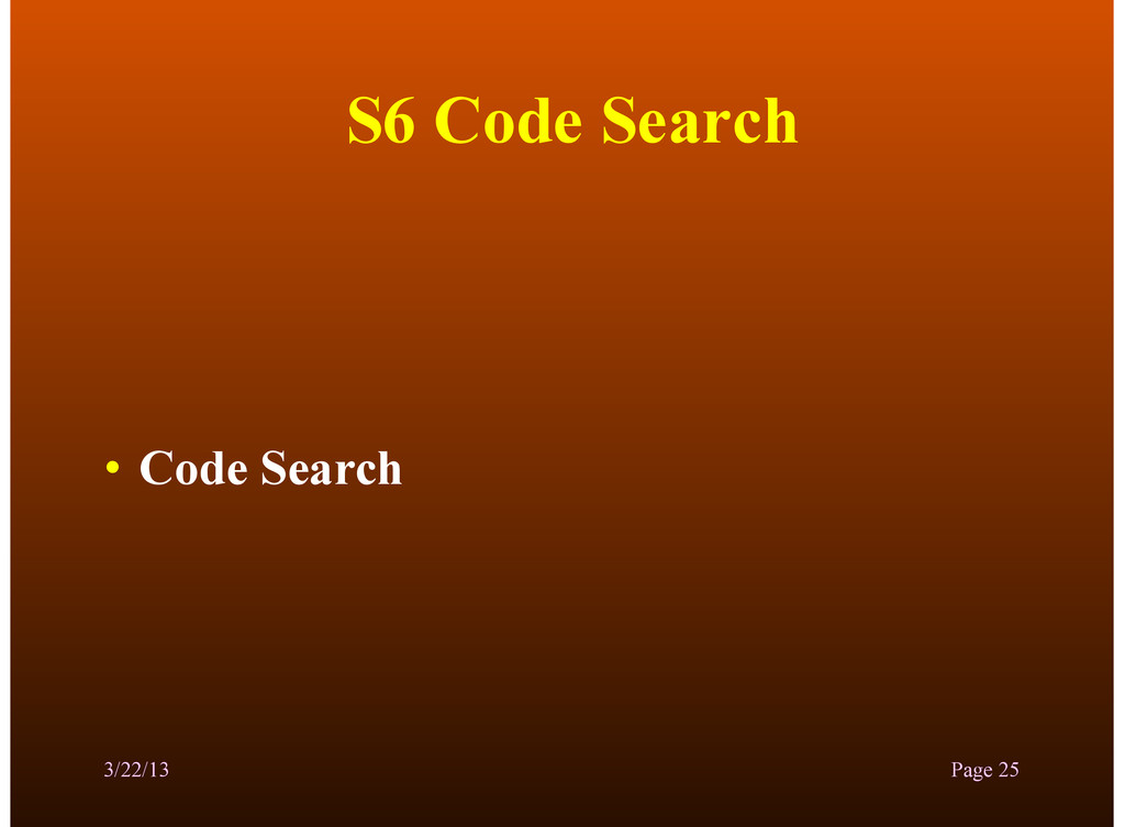 S6 Code Search • Code Search 3/22/13 Page 25