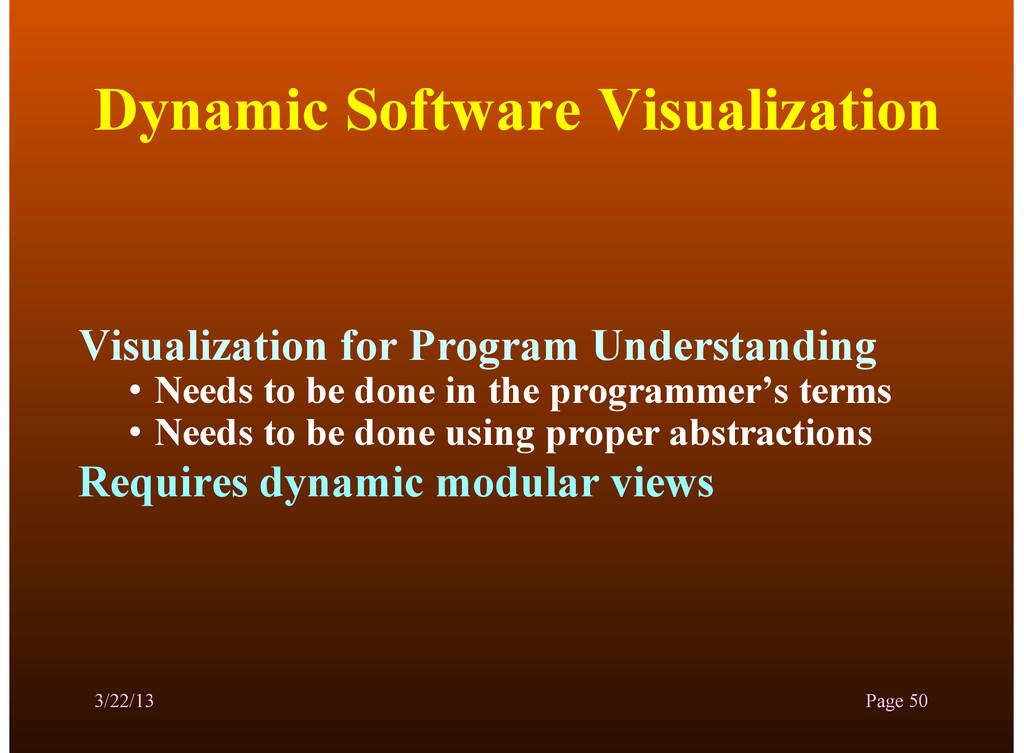 Dynamic Software Visualization Visualization fo...