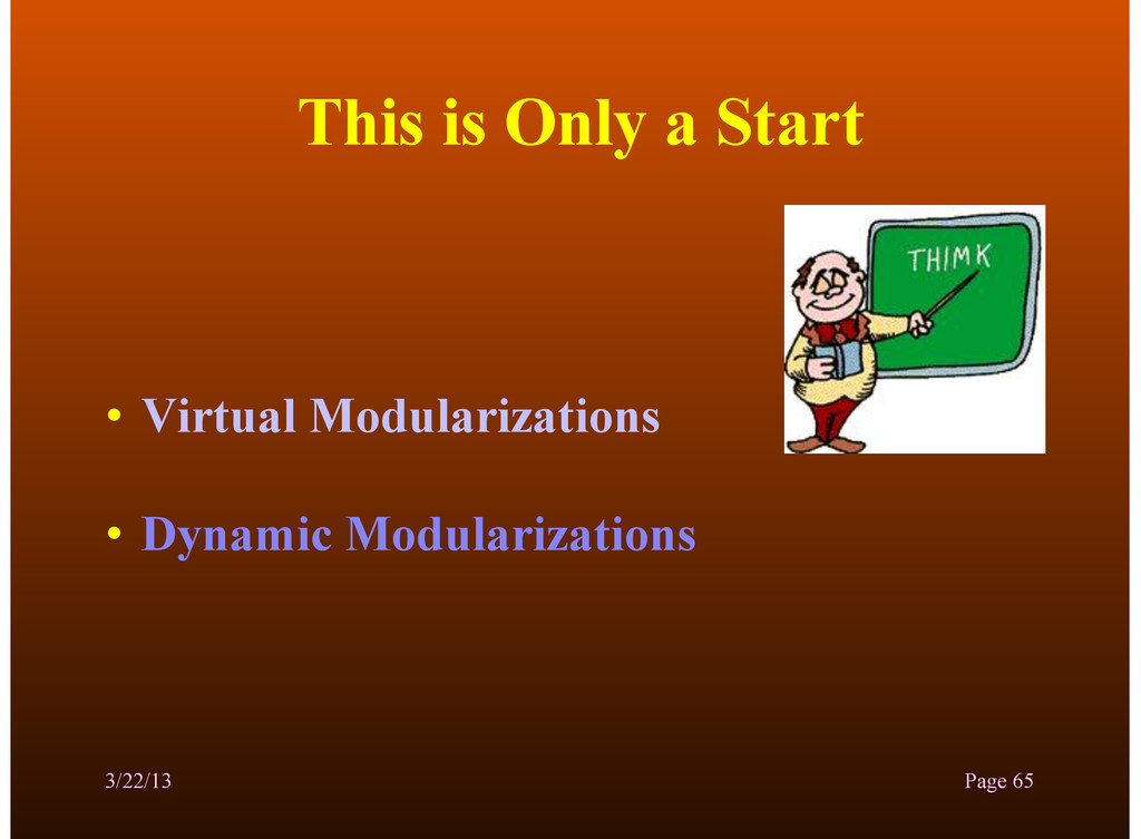 This is Only a Start • Virtual Modularizations ...