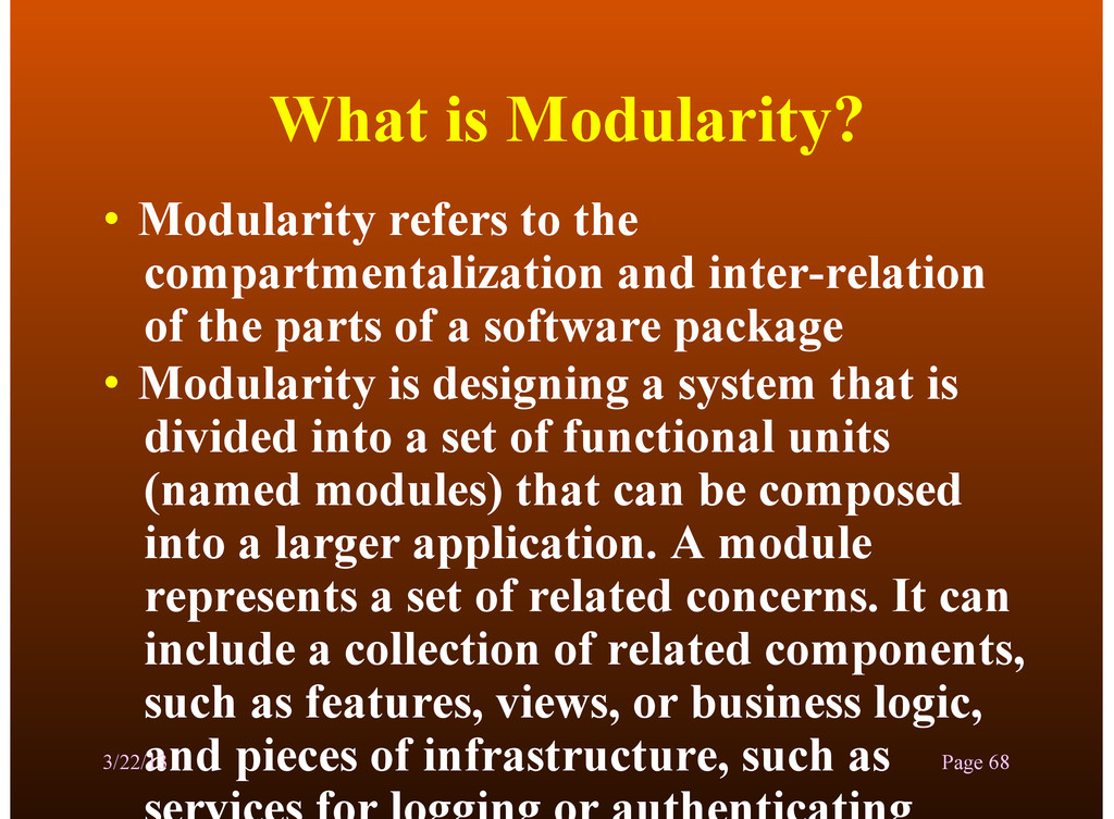 What is Modularity? • Modularity refers to the ...