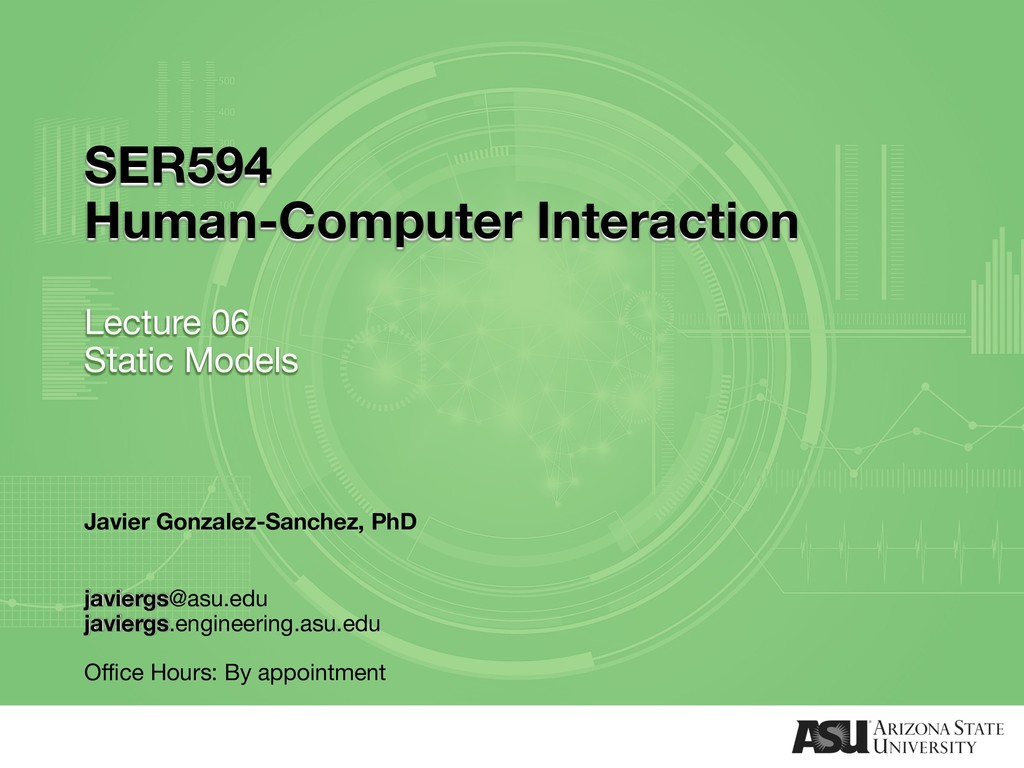 SER594 Human-Computer Interaction Lecture 06 St...