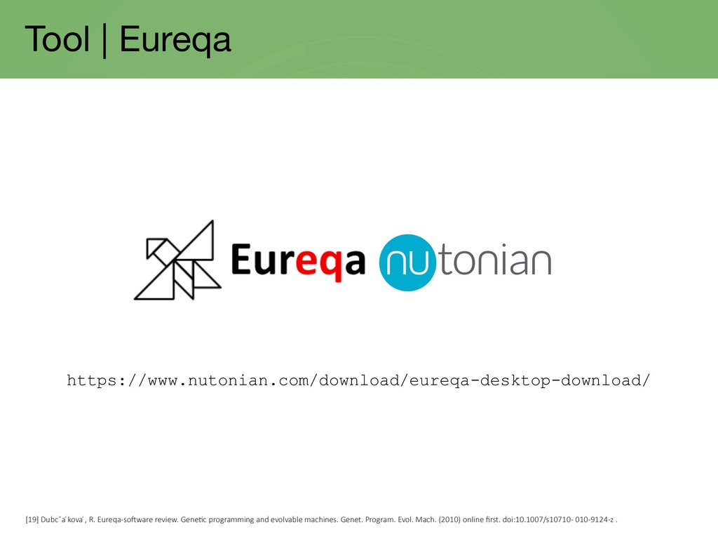 Tool | Eureqa https://www.nutonian.com/download...