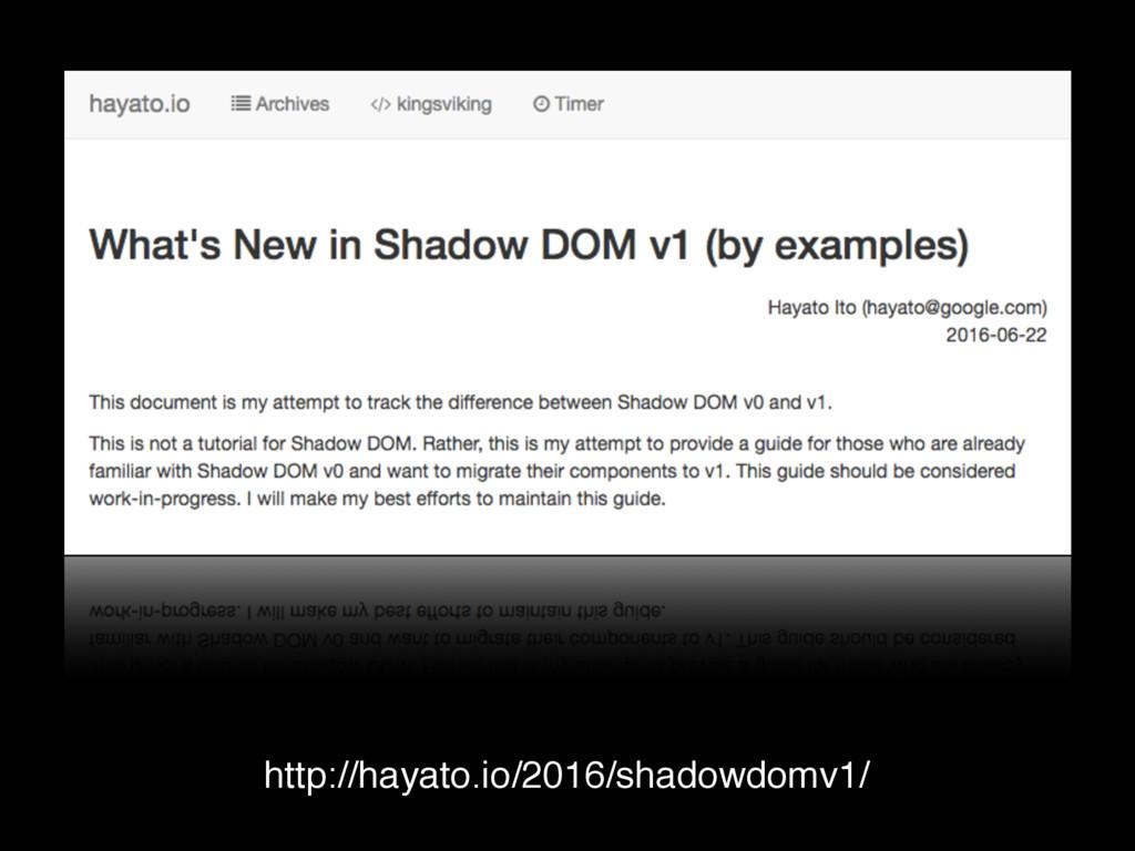 http://hayato.io/2016/shadowdomv1/