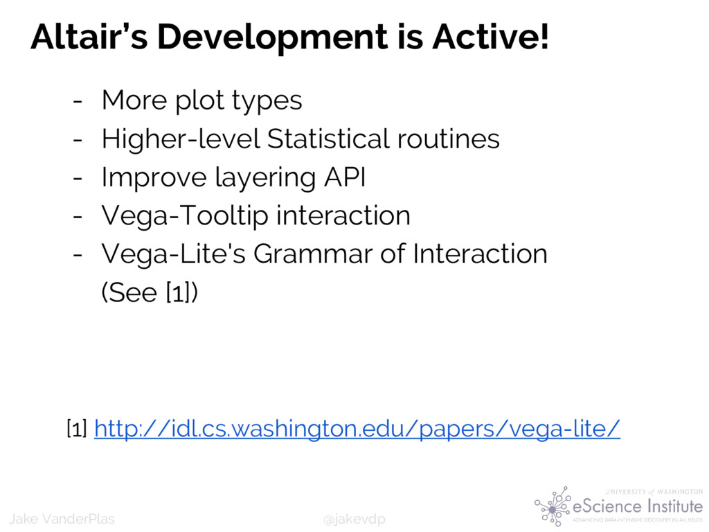 @jakevdp Jake VanderPlas Altair's Development i...
