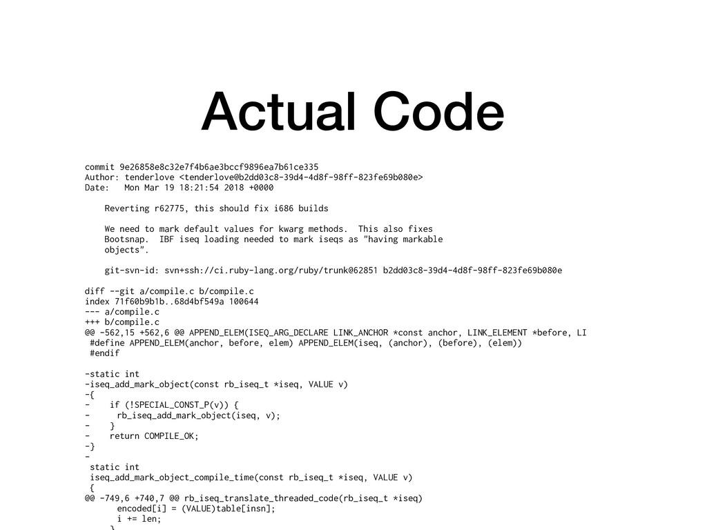 Actual Code commit 9e26858e8c32e7f4b6ae3bccf989...