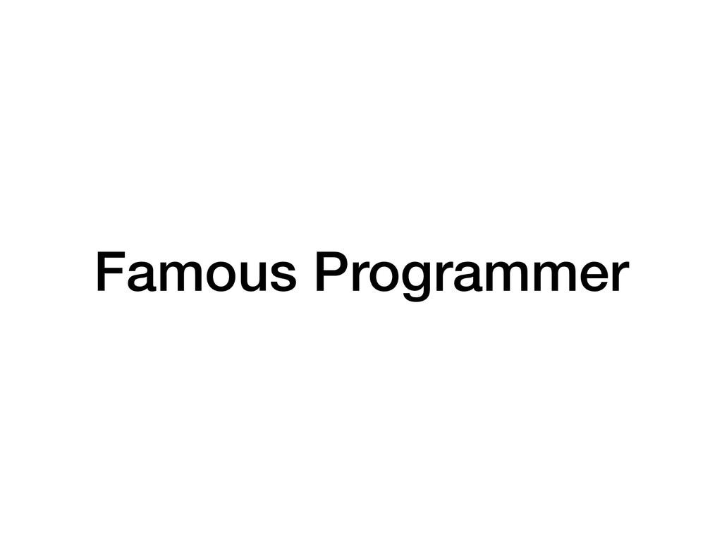 Famous Programmer