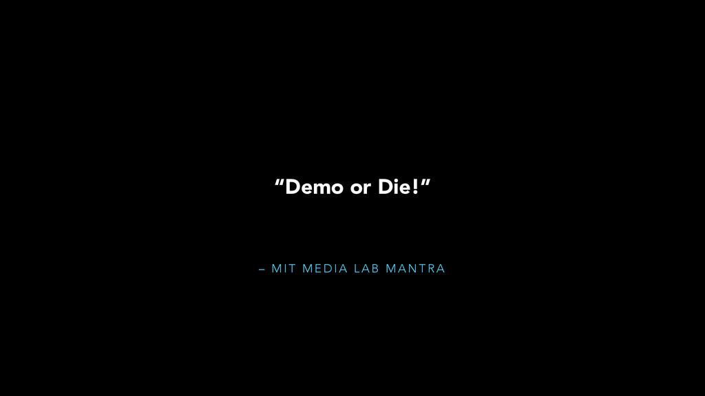 "– M I T M E D I A L A B M A N T R A ""Demo or Di..."