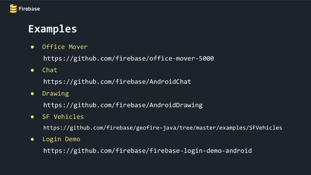Firebase ● Office Mover https://github.com/fire...