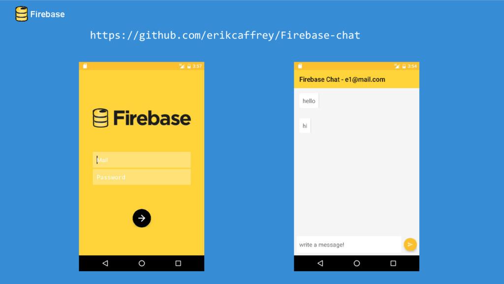 Firebase https://github.com/erikcaffrey/Firebas...