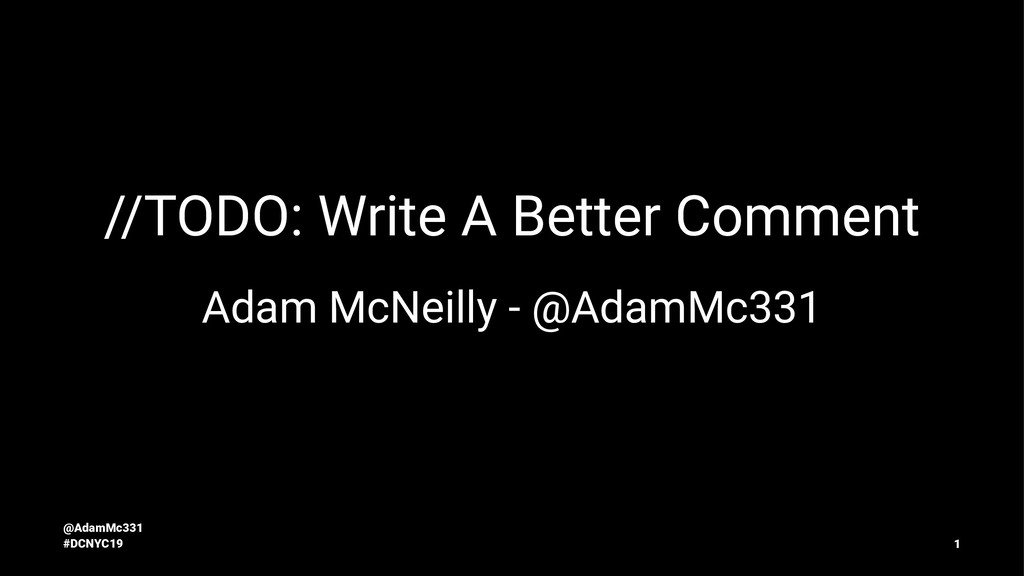 //TODO: Write A Better Comment Adam McNeilly - ...