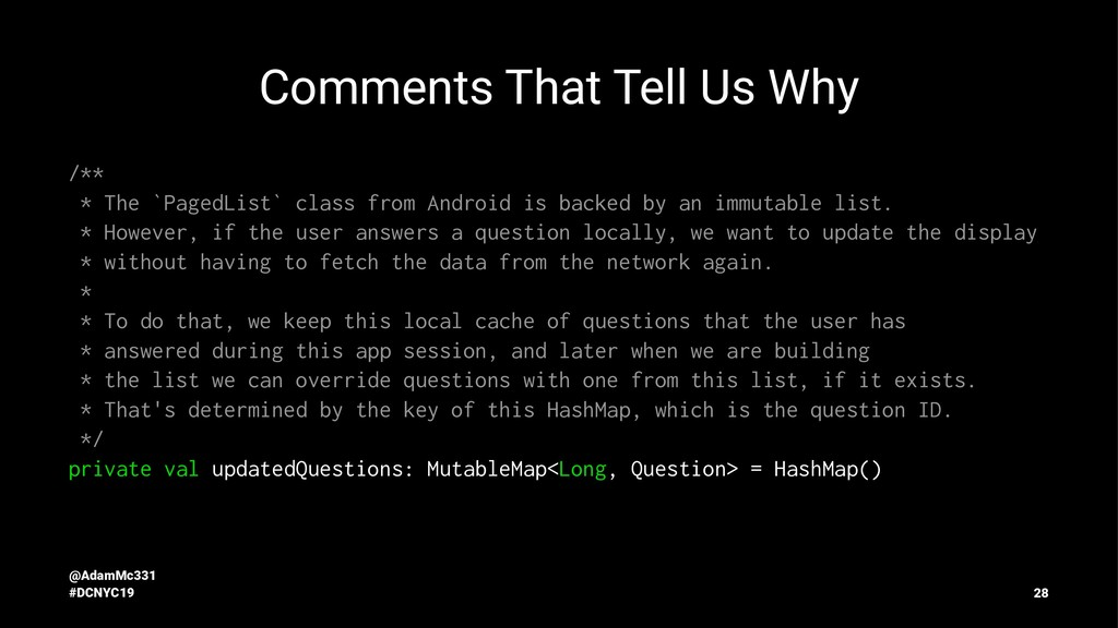 Comments That Tell Us Why /** * The `PagedList`...