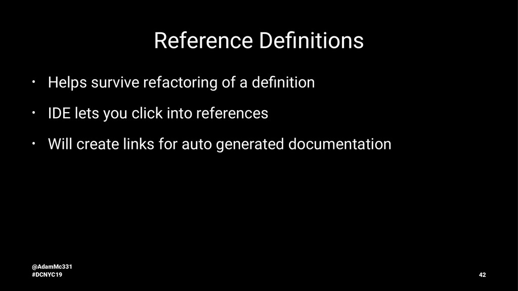 Reference Definitions • Helps survive refactorin...
