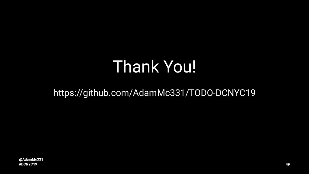 Thank You! https://github.com/AdamMc331/TODO-DC...