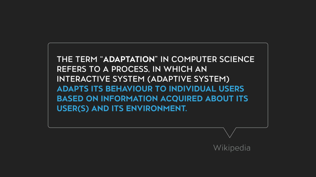 "THE TERM ""ADAPTATION"" IN COMPUTER SCIENCE REFER..."
