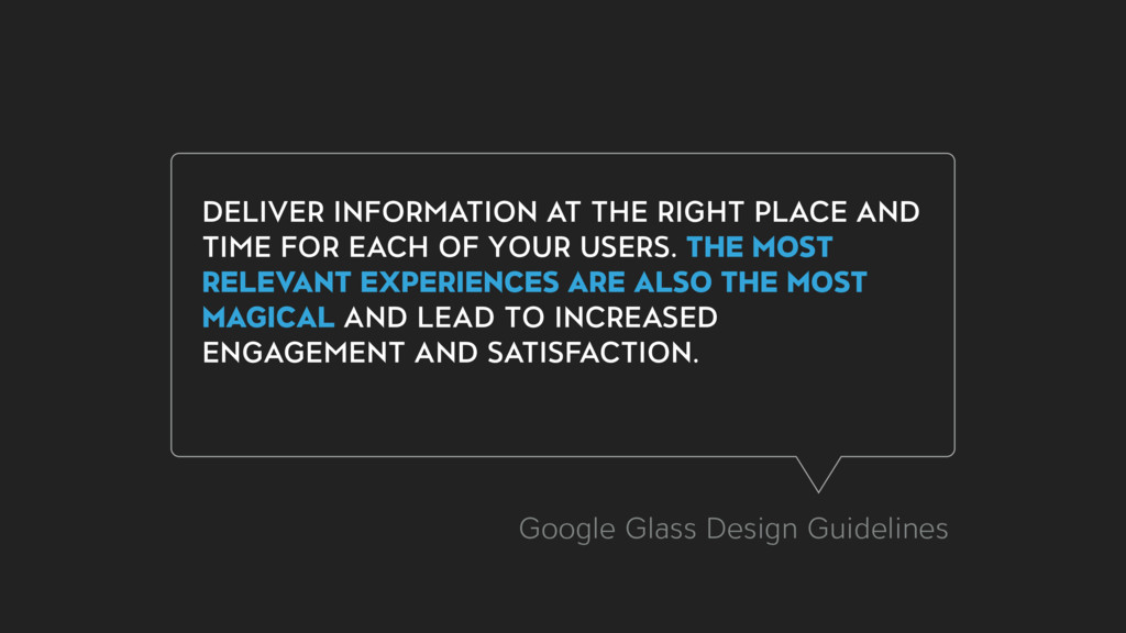 DELIVER INFORMATION AT THE RIGHT PLACE AND TIME...