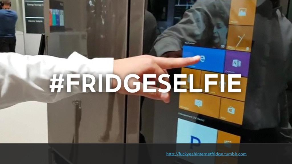 http://fuckyeahinternetfridge.tumblr.com #FRIDG...