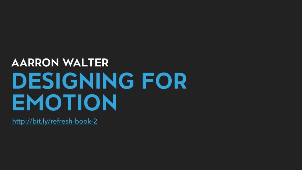 AARRON WALTER DESIGNING FOR EMOTION http://bit....