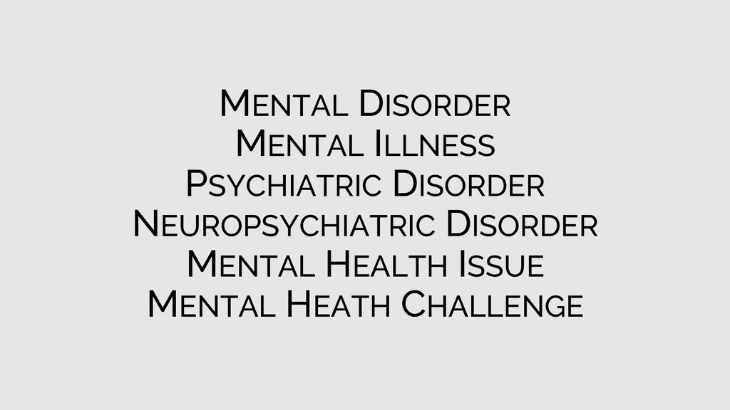 MENTAL DISORDER MENTAL ILLNESS PSYCHIATRIC DISO...