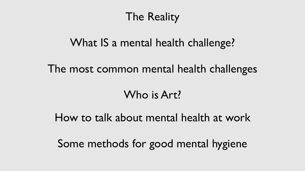 The Reality What IS a mental health challenge? ...