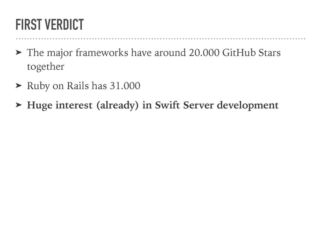FIRST VERDICT ➤ The major frameworks have aroun...