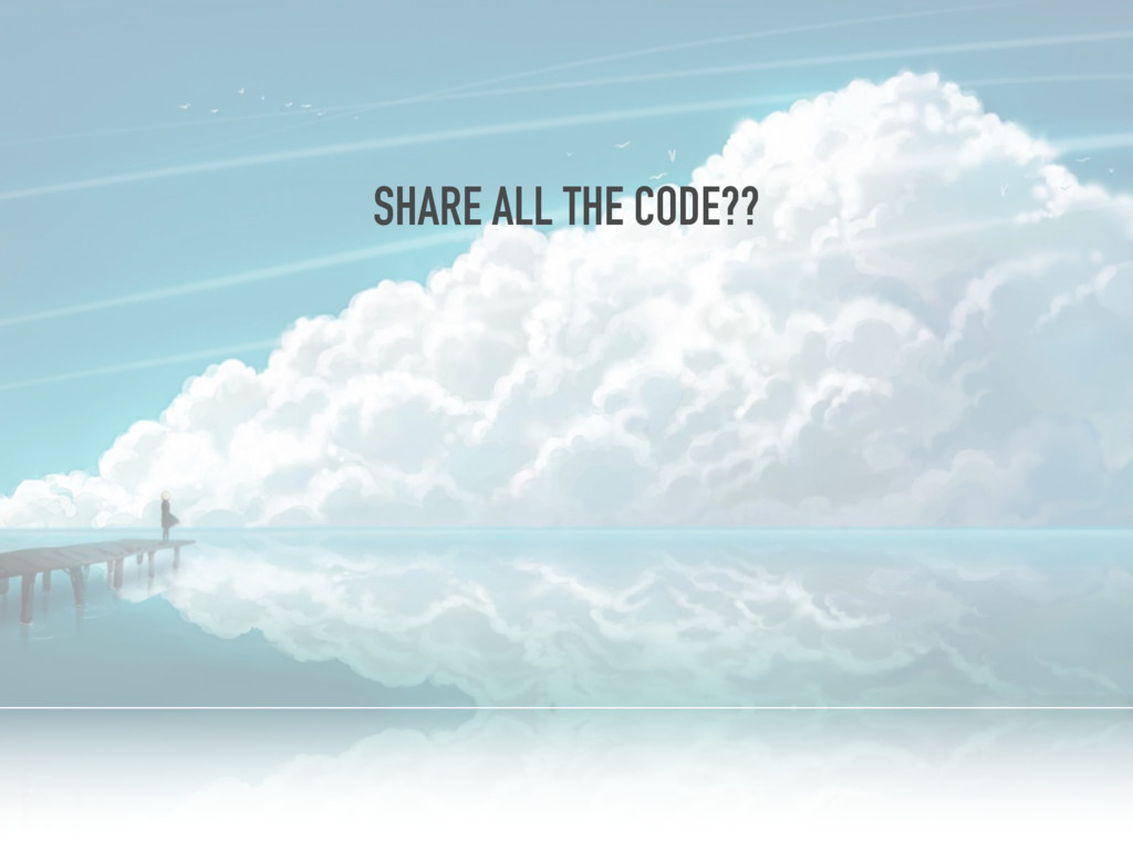 SHARE ALL THE CODE??