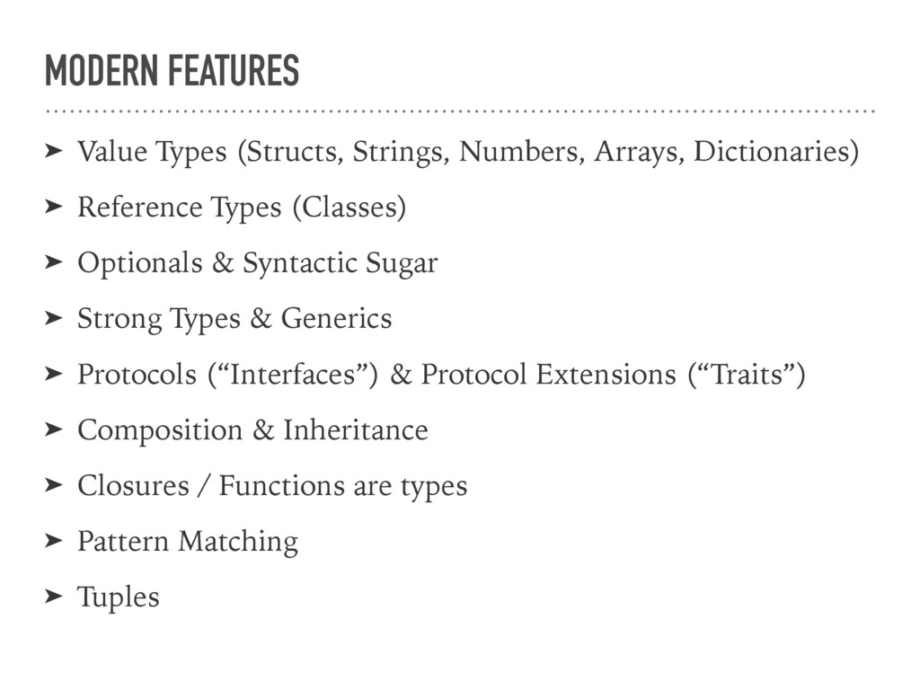 MODERN FEATURES ➤ Value Types (Structs, Strings...