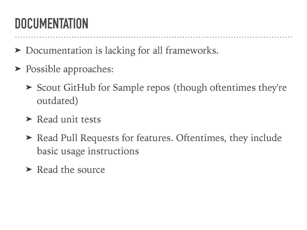 DOCUMENTATION ➤ Documentation is lacking for al...