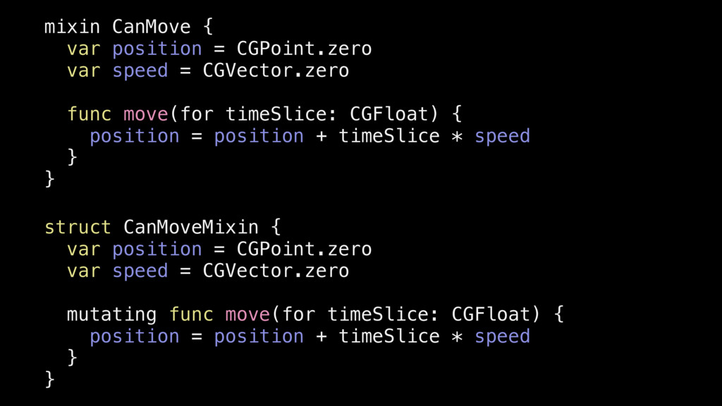 struct CanMoveMixin { var position = CGPoint.ze...